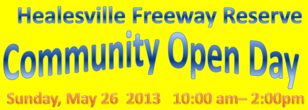 Healesville Freeway Reserve Community Open Day - Sunday May 26 - 10am - 2pm